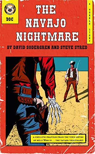 Review of The Navajo Nightmare by Steve Stred & David Sodergren