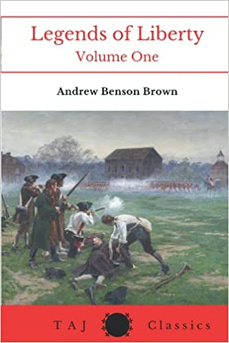 Review of Legends of Liberty by Andrew Benson Brown