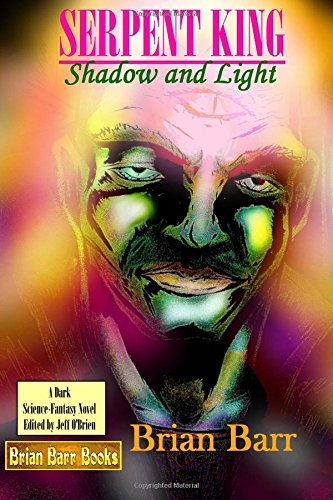 Review of Brian Barr's Serpent King: Shadow & Light