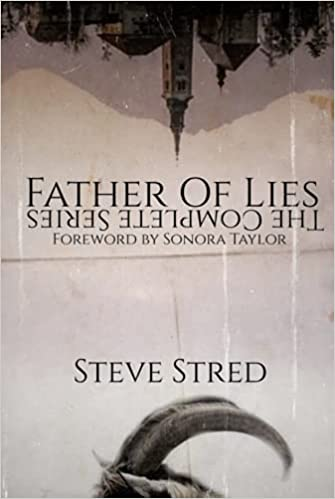 Review of Father of Lies: The Complete Series by Steve Stred